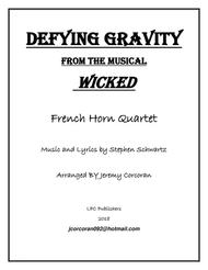 Defying Gravity for Four French Horns
