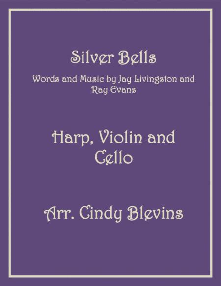 Silver Bells, arranged for Harp, Violin and (optional) Cello