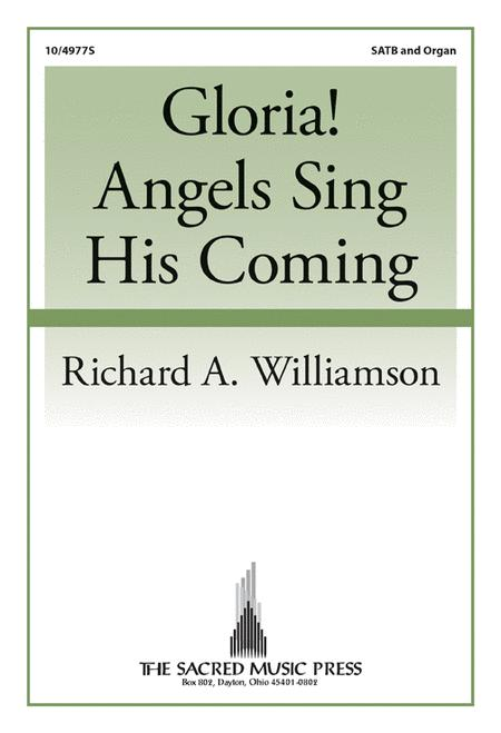 Gloria! Angels Sing His Coming