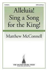 Alleluia! Sing a Song for the King!