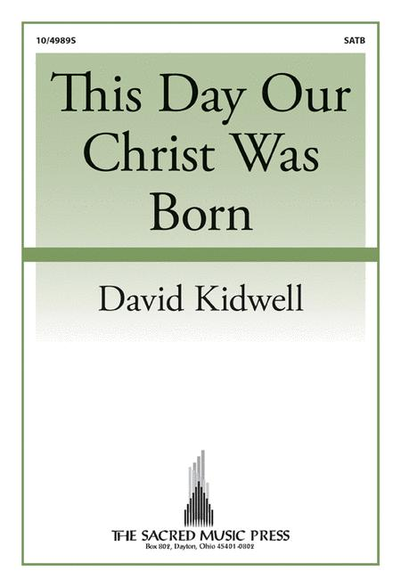 This Day Our Christ Was Born