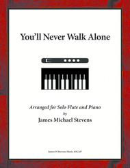 You'll Never Walk Alone - Solo Flute and Piano