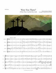 Were You There (When They Crucified My Lord) for saxophone quartet