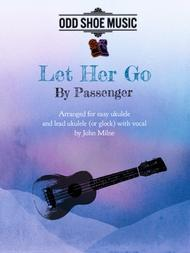 Let Her Go for Easy Ukulele and lead Ukulele with vocal