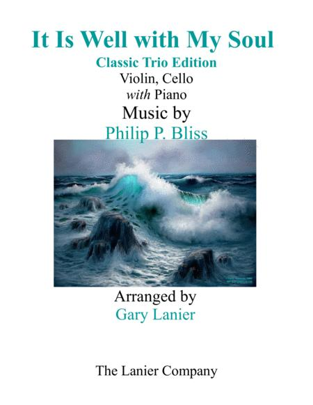 IT IS WELL WITH MY SOUL (Classic Trio Edition) - Violin & Cello with Piano - Instrumental Parts Included