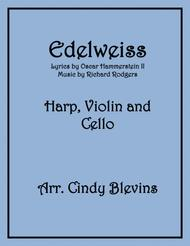 Edelweiss, arranged for Harp, Violin and (optional) Cello