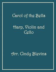 Carol of the Bells, arranged for Harp, Violin and (optional) Cello