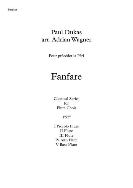 Fanfare Pour précéder la Péri (Flute Choir) arr. Adrian Wagner