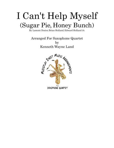 I Can't Help Myself (Sugar Pie, Honey Bunch) For Sax Quartet
