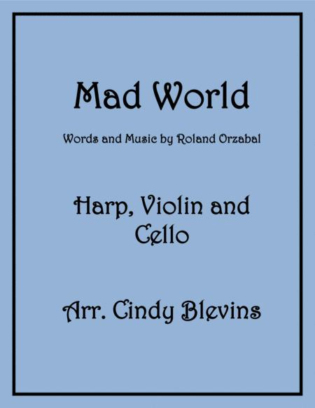Mad World, arranged for Harp, Violin and (optional) Cello