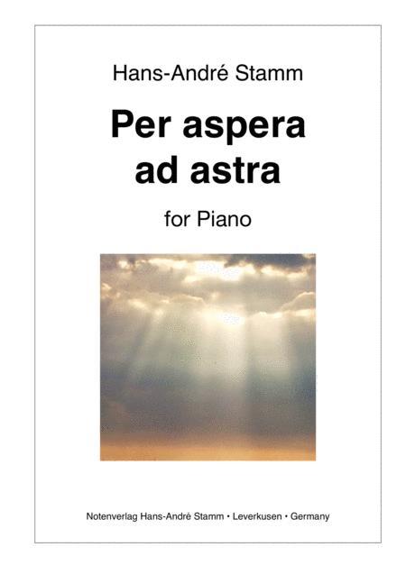 Per aspera ad astra for Piano
