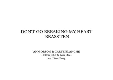 DON'T GO BREAKING MY HEART - BRASS TEN