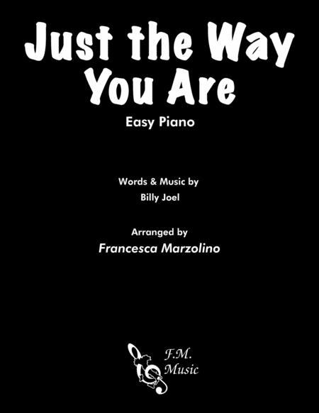 Just The Way You Are (Easy Piano)