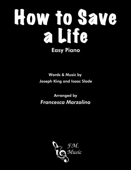 How To Save A Life (Easy Piano)