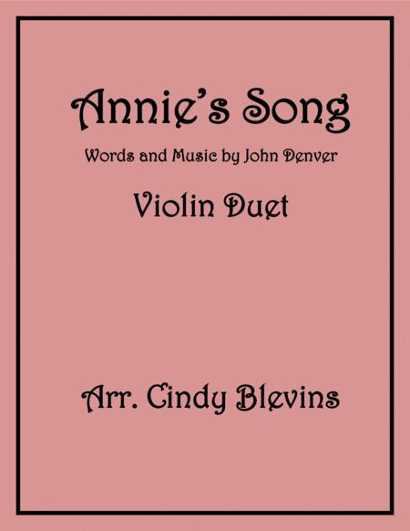 Annie's Song, arranged for Violin Duet