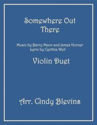 Somewhere Out There, arranged for Violin Duet
