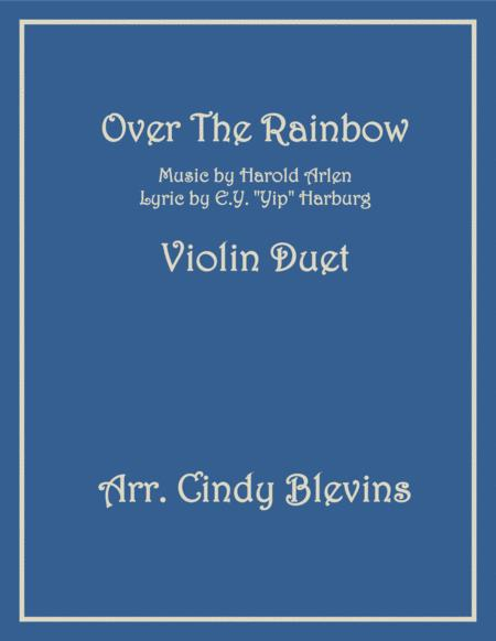 Over The Rainbow (from The Wizard Of Oz), arranged for Violin Duet