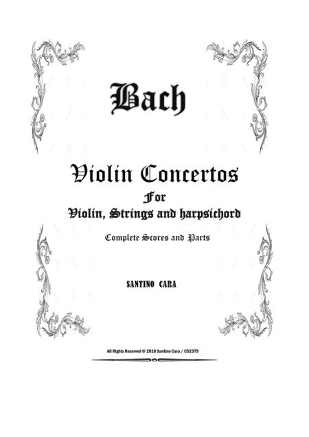 Bach - Six Violin Concertos for Violin, Strings and Harpsichord - Scores and Parts