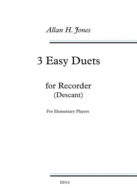 3 Easy Duets for Descant Recorder