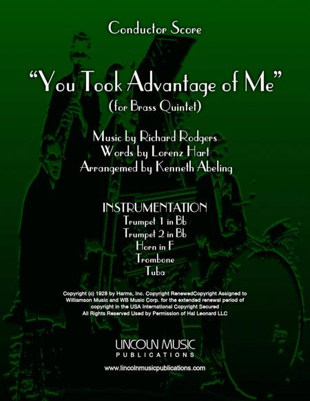 You Took Advantage of Me (for Brass Quintet)