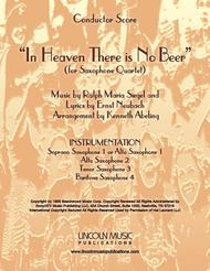 In Heaven There is No Beer (for Saxophone Quartet SATB or AATB)
