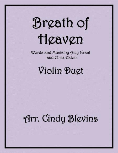 Breath Of Heaven (Mary's Song), arranged for Violin Duet