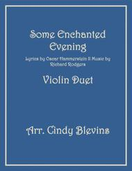 Some Enchanted Evening, arranged for Violin Duet