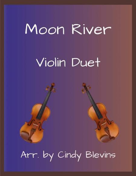 Moon River, arranged for Violin Duet