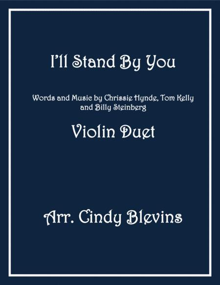 I'll Stand By You, arranged for Violin Duet
