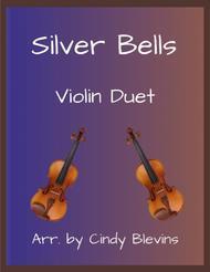 Silver Bells, arranged for Violin Duet