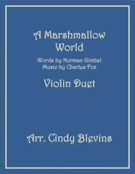 A Marshmallow World, arranged for Violin Duet