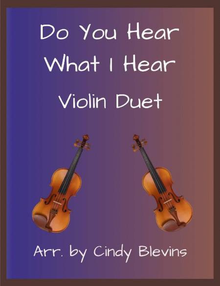Do You Hear What I Hear, arranged for Violin Duet