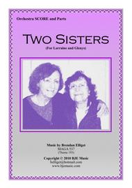 Two Sisters - Orchestra Score and Parts PDF