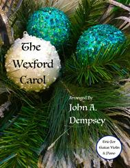 The Wexford Carol (Trio for Guitar, Violin and Piano)