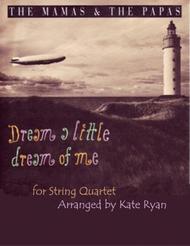 Dream A Little Dream Of Me (String Quartet)
