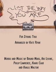 Just The Way You Are (String Trio)