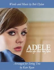 Download Make You Feel My Love String Trio Sheet Music By Adele