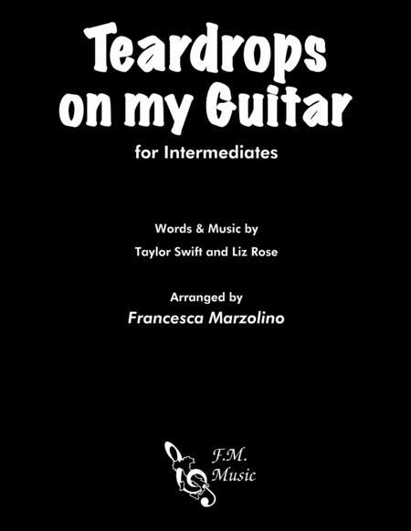 Teardrops On My Guitar (for Intermediates)