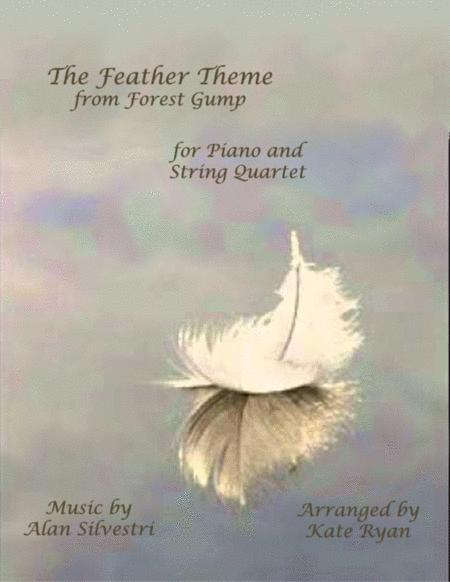 Forrest Gump - Main Title (Feather Theme)  from the Paramount Motion Picture FORREST GUMP (Piano and String Quartet)