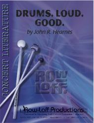 Drums. Loud. Good