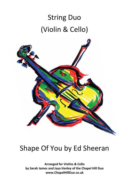 Shape Of You - Violin & Cello Duet arrangement by the Chapel Hill Duo