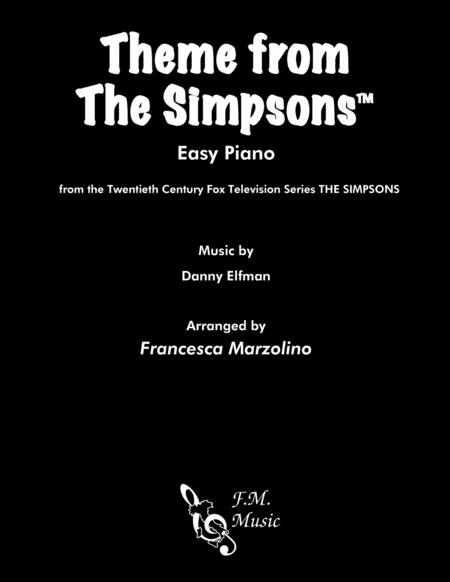 Theme From The Simpsons TM  from the Twentieth Century Fox Television Series THE SIMPSONS (Easy Piano)