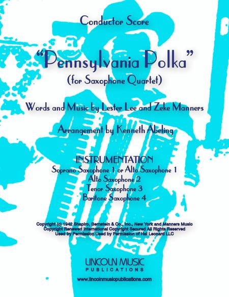 Pennsylvania Polka (for Saxophone Quartet SATB or AATB)