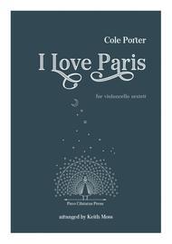 I love Paris - for Cello Sextet