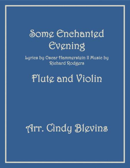 Some Enchanted Evening, arranged for Flute and Violin