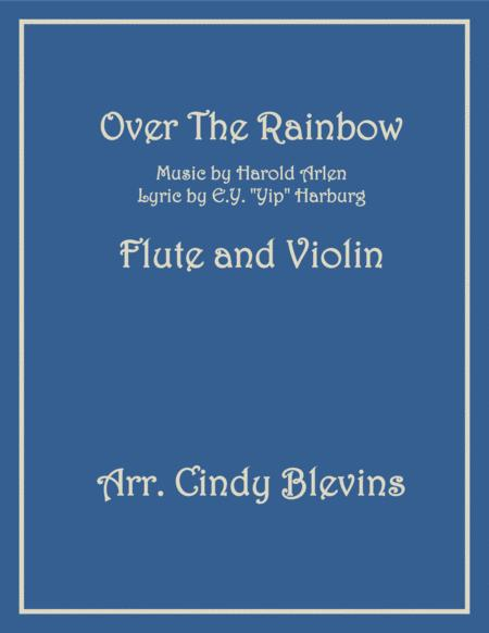 Over The Rainbow (from The Wizard Of Oz), arranged for Flute and Violin
