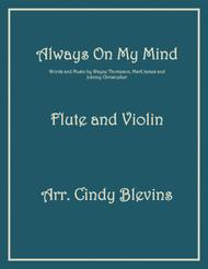 Always On My Mind, arranged for Flute and Violin