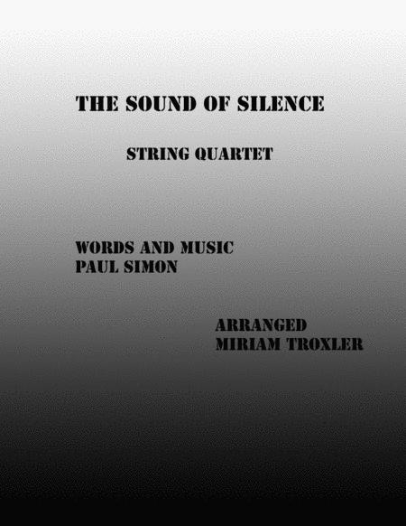 The Sound Of Silence for String Quartet