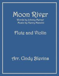 Moon River, arranged for Flute and Violin