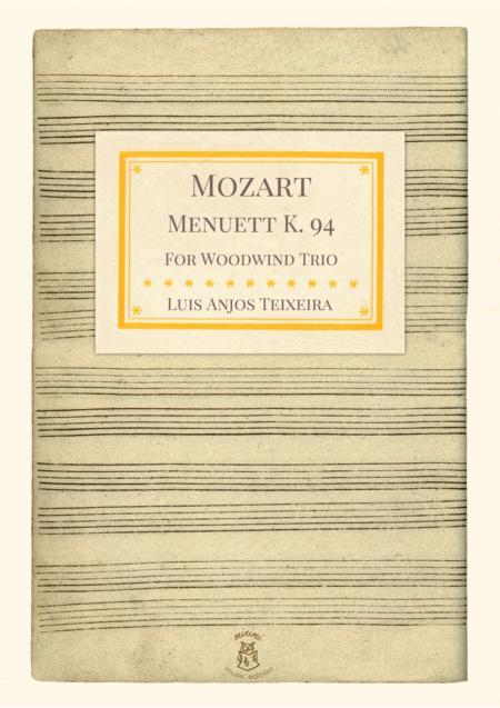 Mozart - Minuet K. 94 For Woodwind Trio